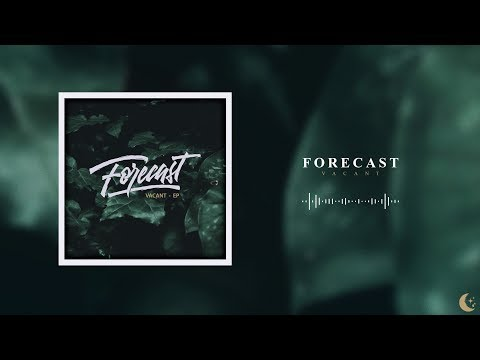 Forecast - Vacant (ACOUSTIC)