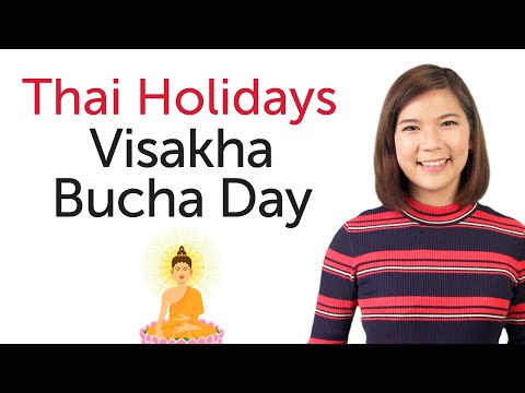Learn Thai Holidays – Visakha Bucha Day - วันวิสาขบูชา