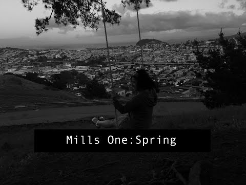 Mills College One: Spring