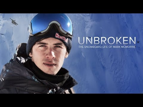 UNBROKEN: The Snowboard Life of Mark McMorris (Trailer)