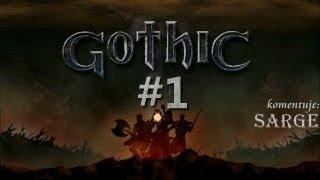 Zagrajmy w Gothic odc. 1 - Pierwsze kroki w Kolonii