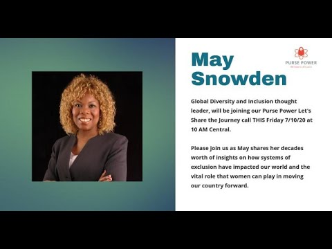let-s-share-the-journey-with-may-snowden,-global-diversity-and-inclusion-thought-leader.