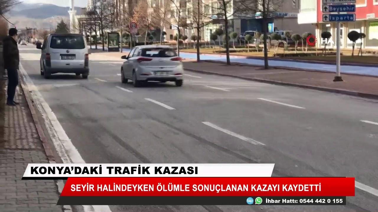 Konya'da 1 kişinin öldüğü kaza kamerada!