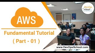 AWS Fundamental Tutorial for Beginners with Demo 2020 ( Part - 01 ) — By DevOpsSchool