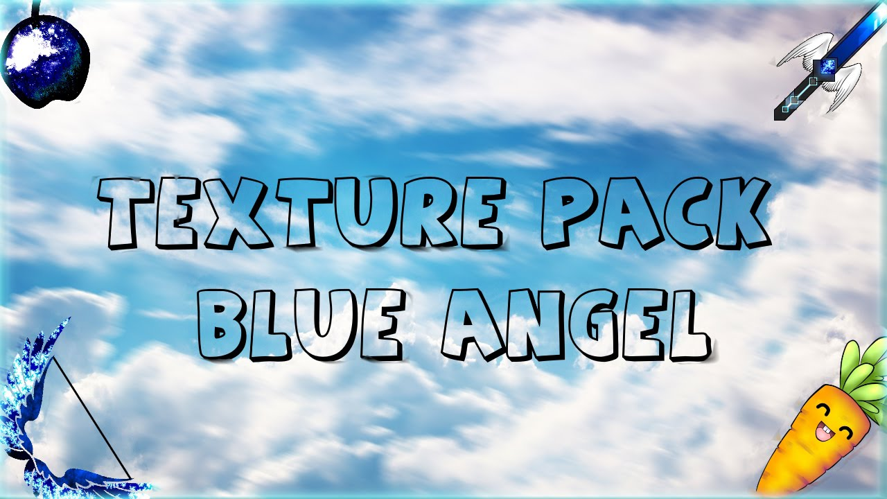 REVIEW TEXTURE PACK BLUE ANGEL | #6 - YouTube
