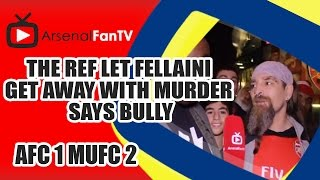 The Ref Let Fellaini Get Away With Murder says Bully - Arsenal 1  Man Utd 2