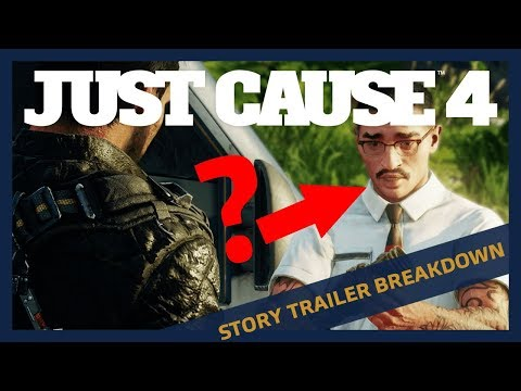 Just Cause 4: Story Trailer Official Breakdown Analysis