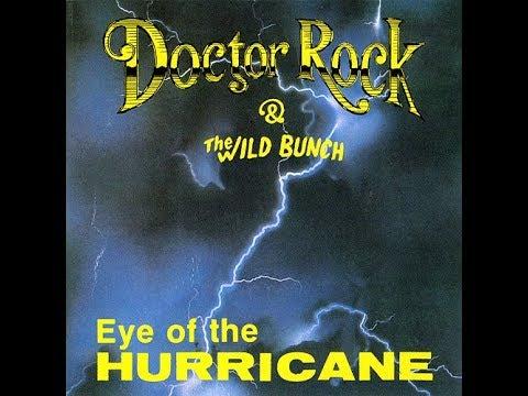 Doctor Rock And The Wild Bunch - Eye Of The Hurricane (1991), Hard Rock/AOR