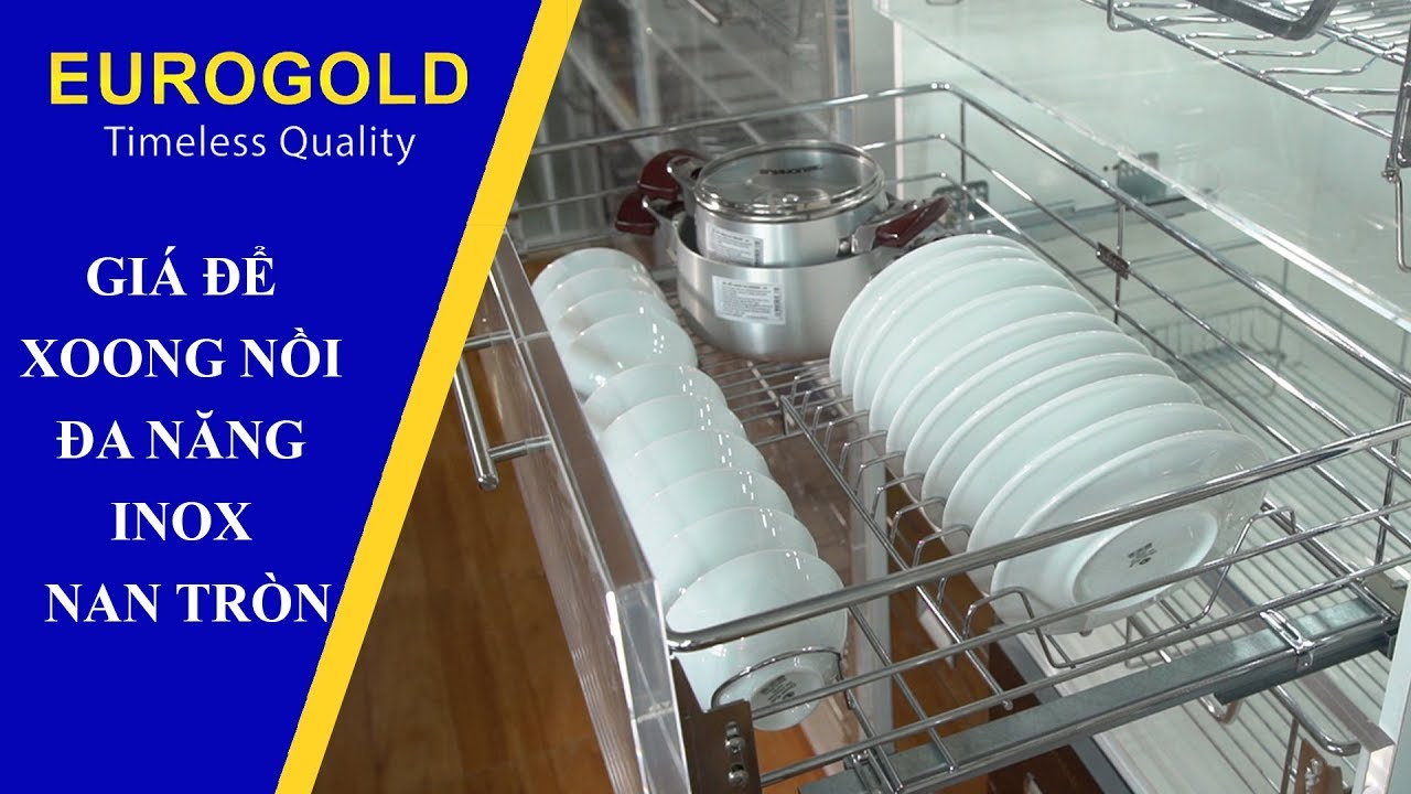 GIÁ ĐỂ XOONG NỒI ĐA NĂNG INOX NAN TRÒN- phụ kiện tủ bếp Eurogold  Eurogold.com.vn