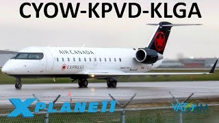 X-Plane 11 | Expressway Visual 31 KLGA!! | Crj200 | VATSIM | Ottawa, Rhode Island & New York City!!