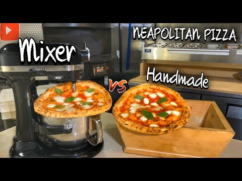 Neapolitan Pizza Dough Handmade Vs Mixer