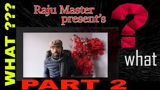 New Comedy WHAT part 2 by Raju Master