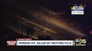 Person hit, killed by motorcycle in Ahwatukee