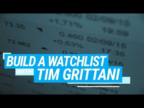 How To Build A Winning Watchlist With Tim Grittani