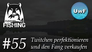 Russian Fishing 4 #55   Twitchen perfektionieren und den Super Fang verkaufen am Kraftwerk