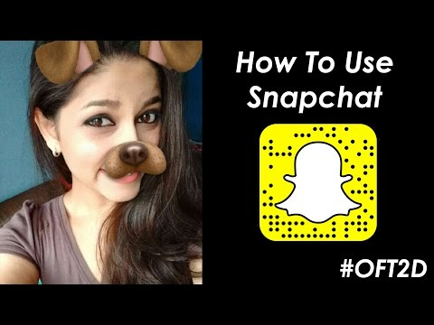 How To Use SNAPCHAT कैसे चलाते है 👻for BEGINNERS In Hindi #OFT2D
