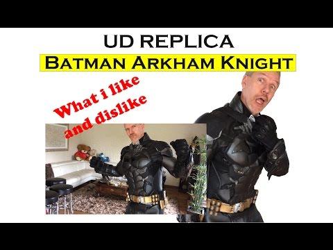 What i like/dislike (Batman Arkham Knight / UD Replica/cosplay)