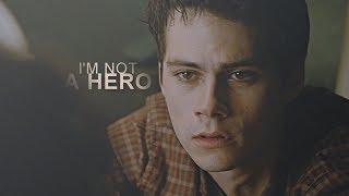 Stiles Stilinski ● I'm Not a Hero