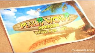 Interview with a Maui Wowi Hawaiian Franchisee