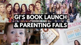 VLOG | HAPPY MUM HAPPY BABY BOOK LAUNCH & PARENTING FAILS