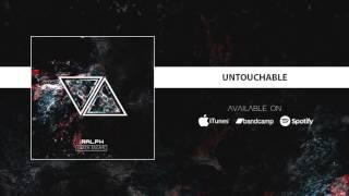The Ralph - Untouchable (feat. Aleksandra Djelmas)