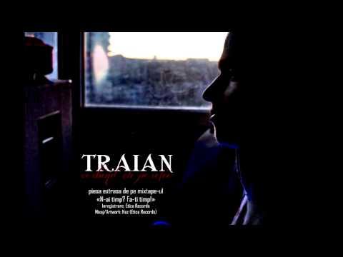 Traian - Vorbind cu pereții