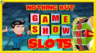 BIG ONLINE SESSION! Nothing but GAME SHOW Slots!