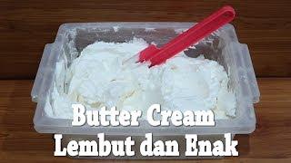 Resep Cara Membuat Butter Cream Lembut dan Enak