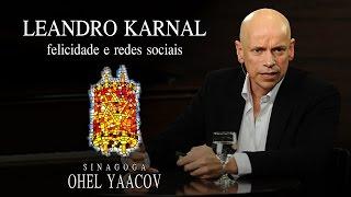"""Leandro Karnal  - """"Felicidade e redes sociais""""  -  Sinagoga Ohel Yaacov"""