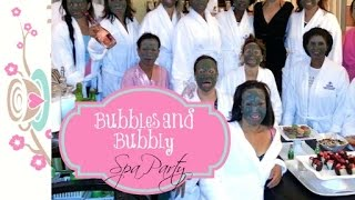 VLOGust 2014: Day 11 - Bubbles and Bubbly Spa Party {party ideas}