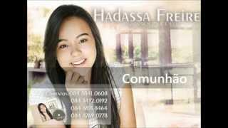 Comunhão- Hadassa Freire