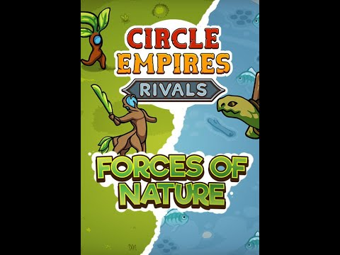 Circle Empires Rivals Forces of Nature Gameplay |