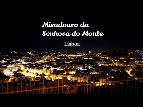 Смотровая площадка Сеньора-ду-Монте в Лиссабоне