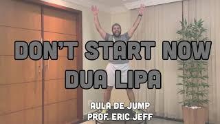 Baixar Don't Start Now | Dua Lipa | (Aula de Jump) | Prof. Eric Jefferson