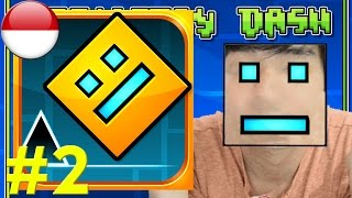 Geometry Dash #2 - Indonesia IOS Android PC Steam Gameplay