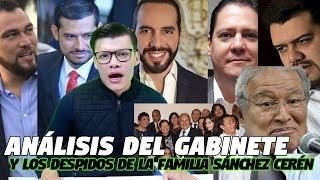 Análisis del gabinete y los despidos de la familia Sánchez Cerén - SOY JOSE YOUTUBER