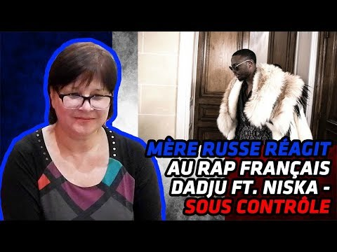 RUSSIAN MOM REACTS TO FRENCH RAP | DADJU - Sous Contrôle ft. Niska (Clip Officiel) | REACTION