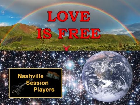 LOVE IS FREE ~ Nashville Session Players