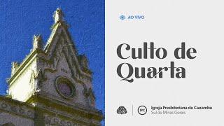 IPC AO VIVO - Culto de Quarta-Feira (24/03/2021)