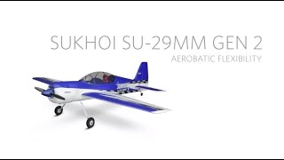 Load Video 2:  E-flite Sukhoi SU-29MM (Gen 2) BNF Basic Tech Talk