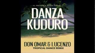 Don Omar Ft Lucenzo - Danza Kuduro (Tropical Dance Remix) [CC/NonCommercial3.0]