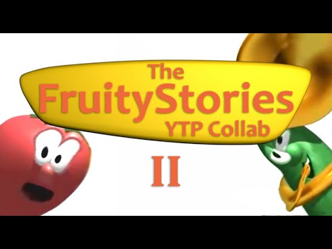 The FruityStories YTP Collab II thumbnail