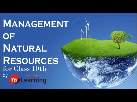 Management Of Natural Resources: What are Natural Resources? Types - 01 For Class 10th and NTSE