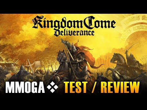 Kingdom Come: Deliverance - MMOGA Test / Review