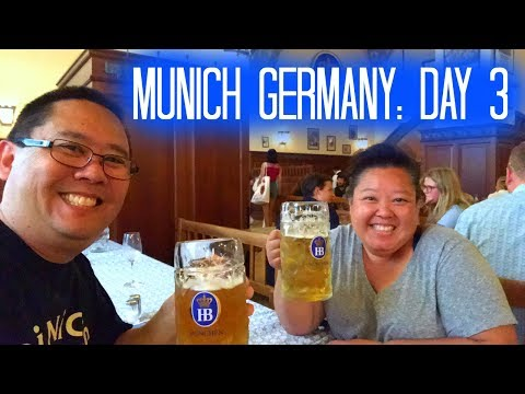 Munich Germany: Day 3