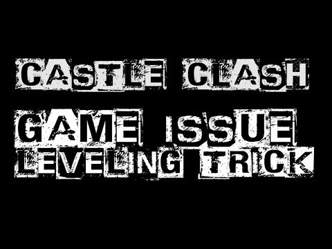Castle Clash Strategy 29 - Account Switch Issue, Arena, And Leveling Trick - Distaggio