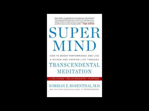 Super Mind: How to Boost Performance and Live a Richer and Happier Life