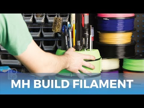 MH Build Series Filament // The Filament For Every Maker