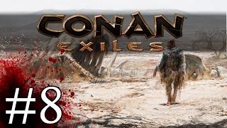 Conan Exiles - Thrall Taker - Part 8 Let's Play Conan Exiles Gameplay