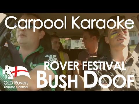 Carpool Karaoke - Bush Doof